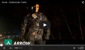 arrow 2x18 trailer deathstroke